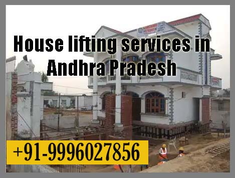 House lifting services in Andhra Pradesh