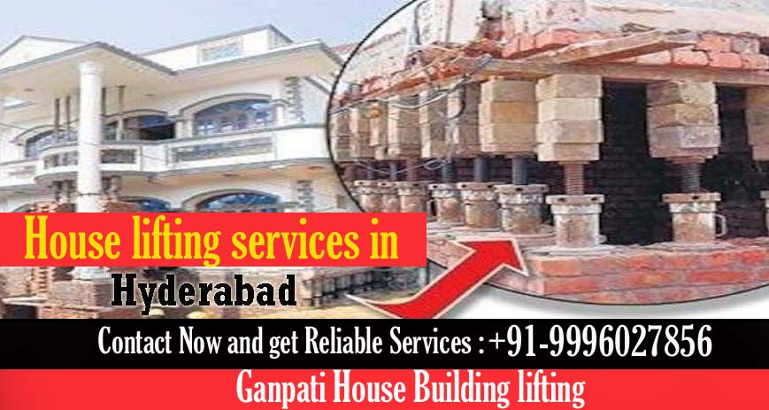House lifting services in Hyderabad