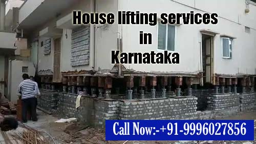 House lifting services in Karnataka