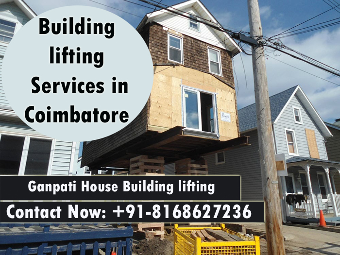 Building lifting services in Coimbatore