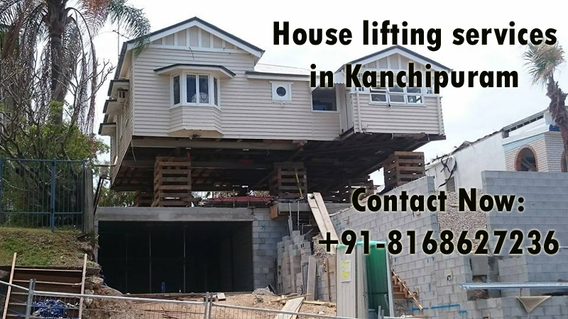 House lifting services in Kanchipuram
