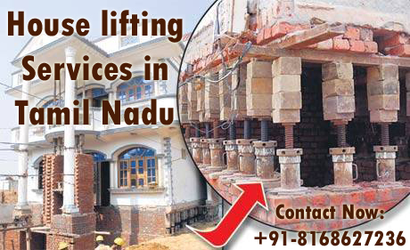House lifting services in Tamil Nadu