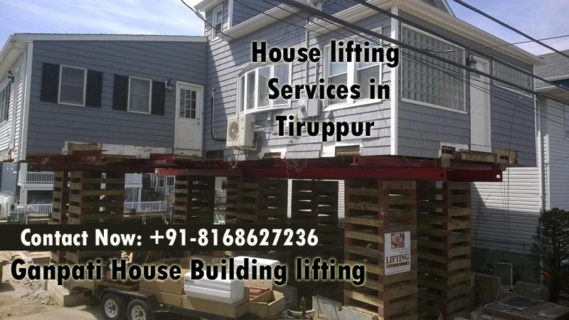 House lifting services in Tiruppur