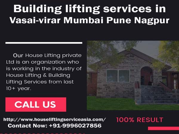 Building lifting services in Vasai-virar-Mumbai-pune-Nagpur