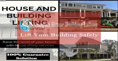 House lifting services in Perambur Chennai